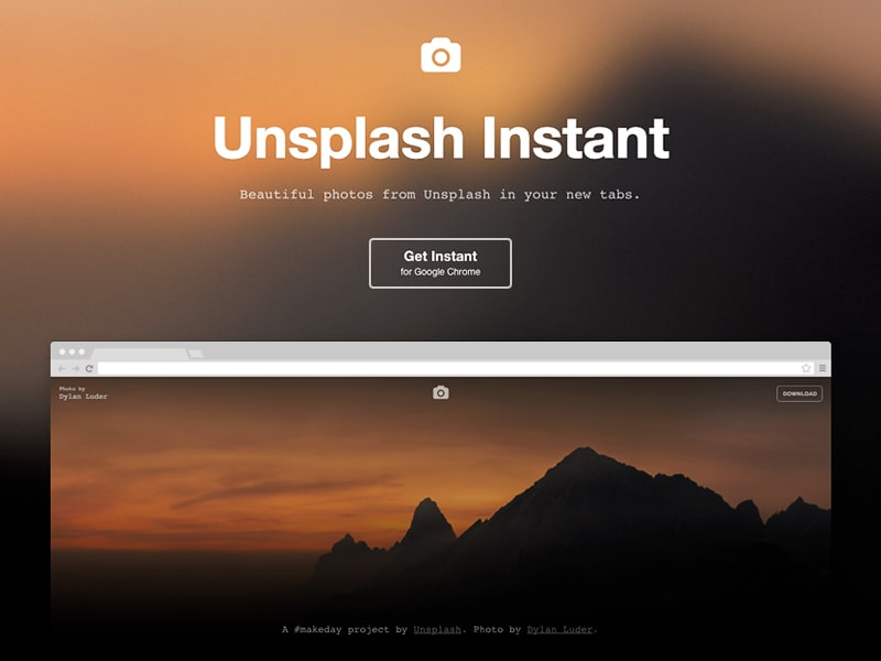 "<p><a href=""https://instant.unsplash.com/"">Unsplash Instant</a> puts downloadable Unsplash photos in your browser tabs. Instant was created during our <a href=""https://makeday.unsplash.com/"">#makeday</a> hack event we have each month.</p>"