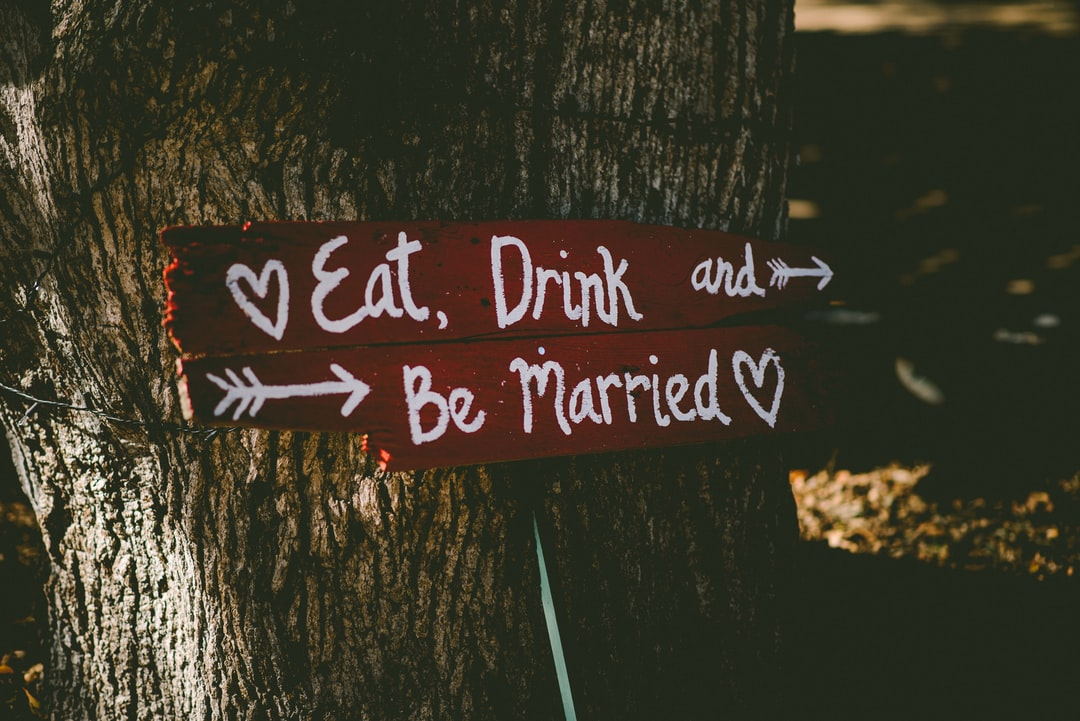 Eat drink and be married sign