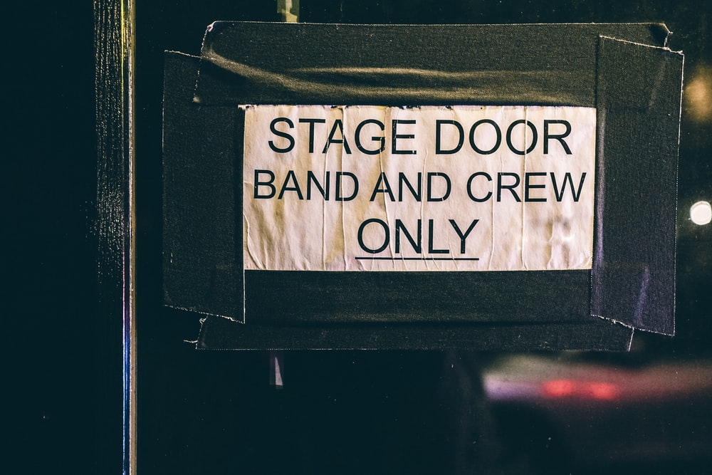 stage door band and crew only