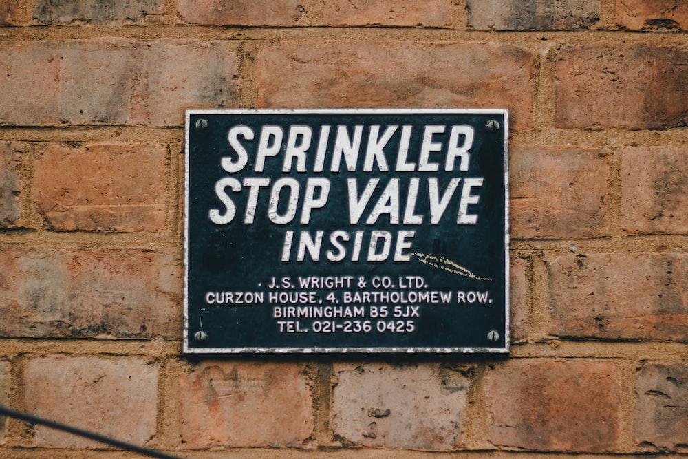 sprinkler stop valve inside signage