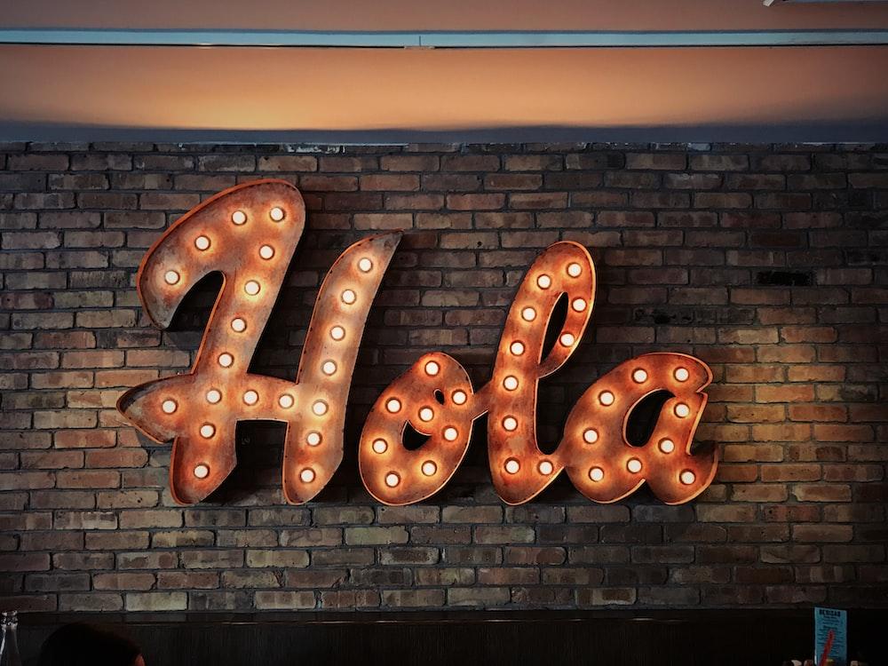 Hola LED signage