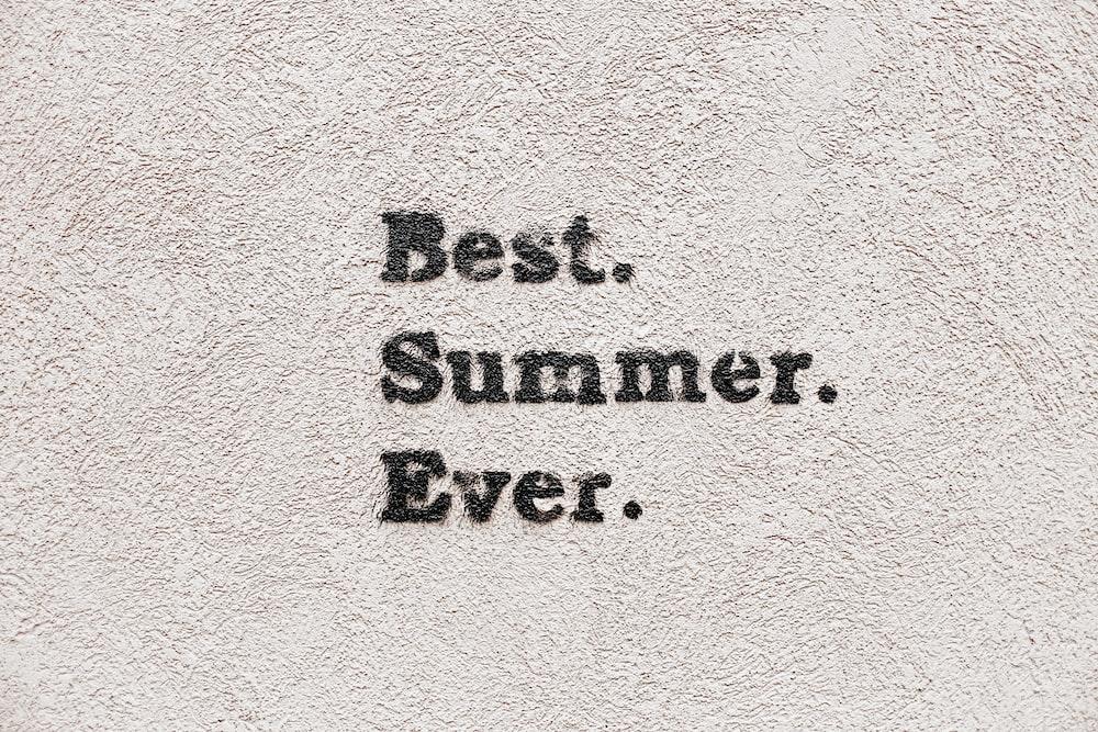 Best Summer Ever text overlay