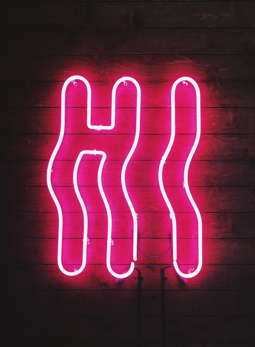 pink hi neon signage
