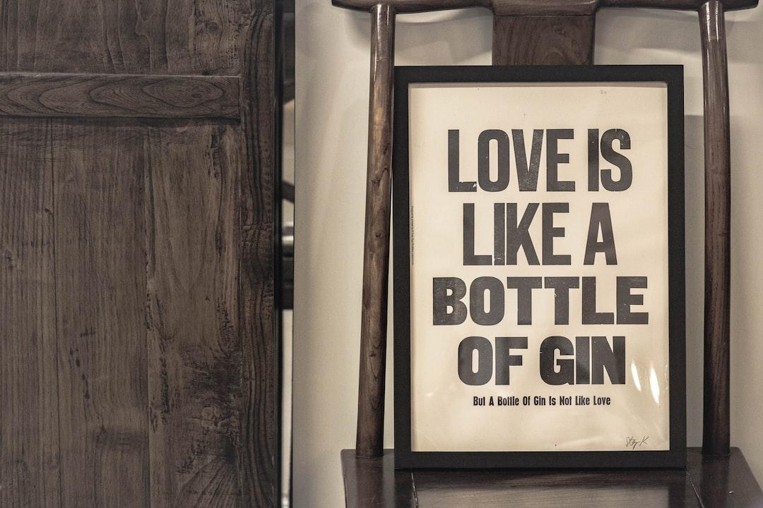 Like a bottle of Gin