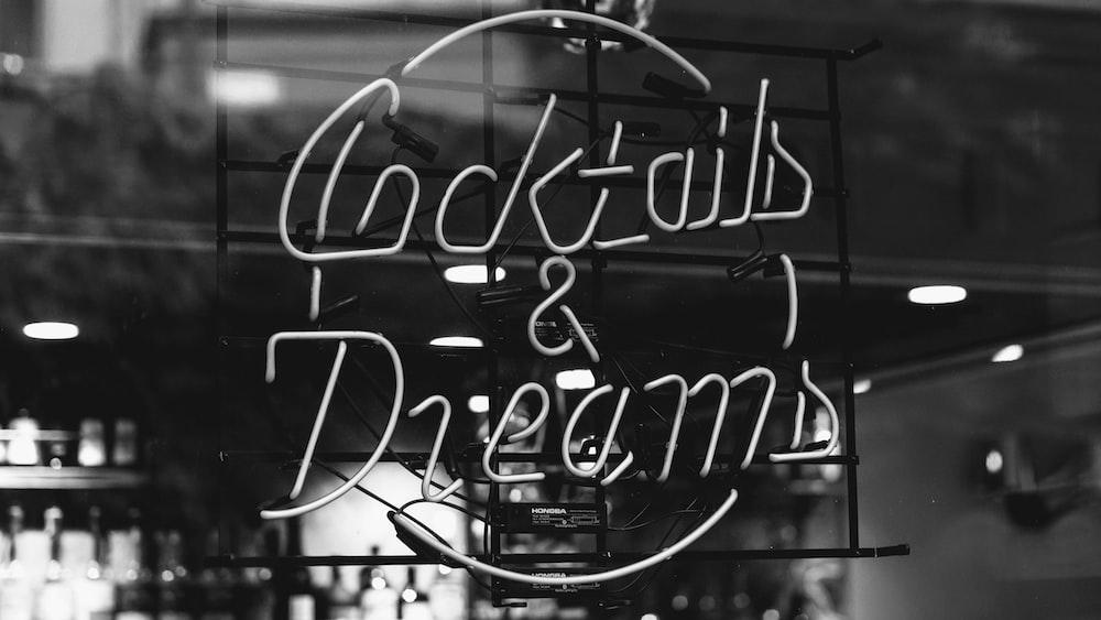 cocktails & dream neon signage