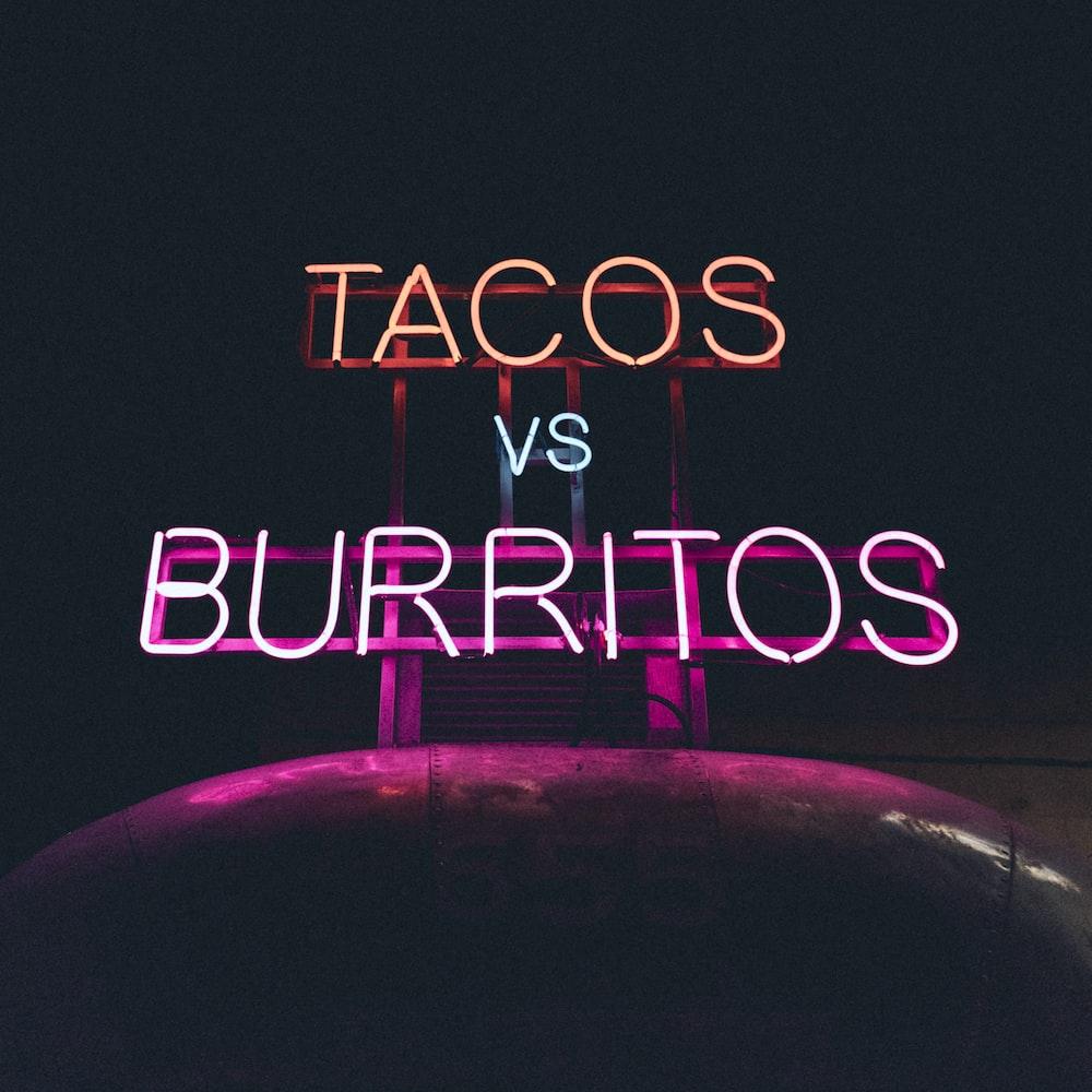 Tacos VS Burritos neon signage