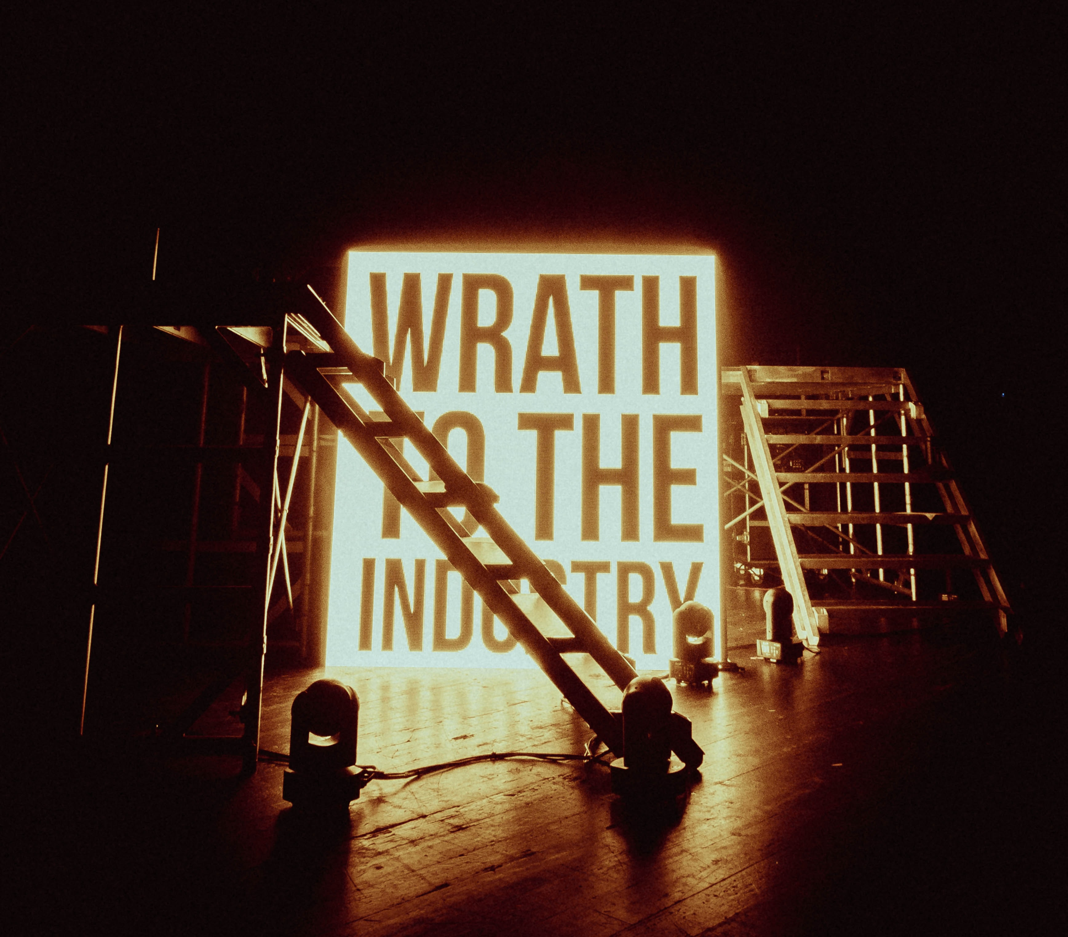 Wrath to the Industry signage