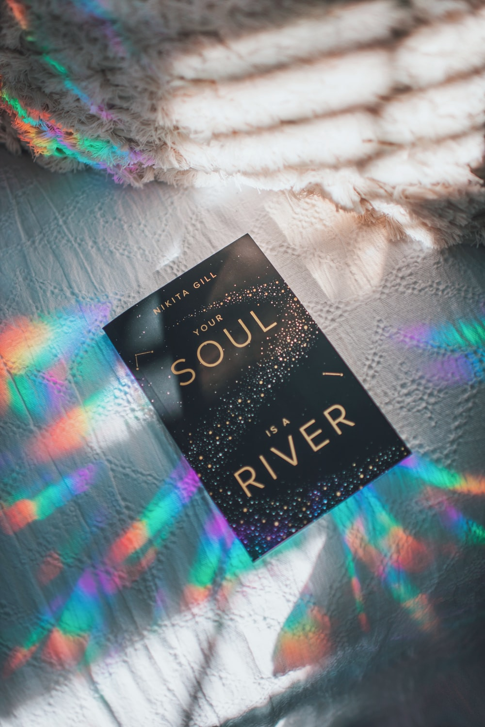 Nikita Gill Your Soul is a River book