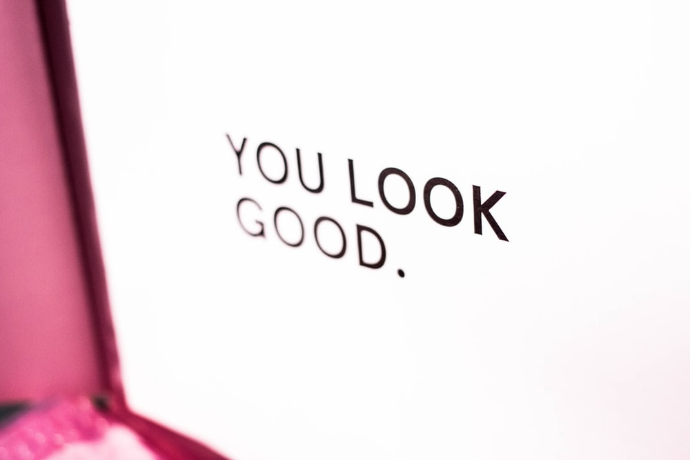 you look good text