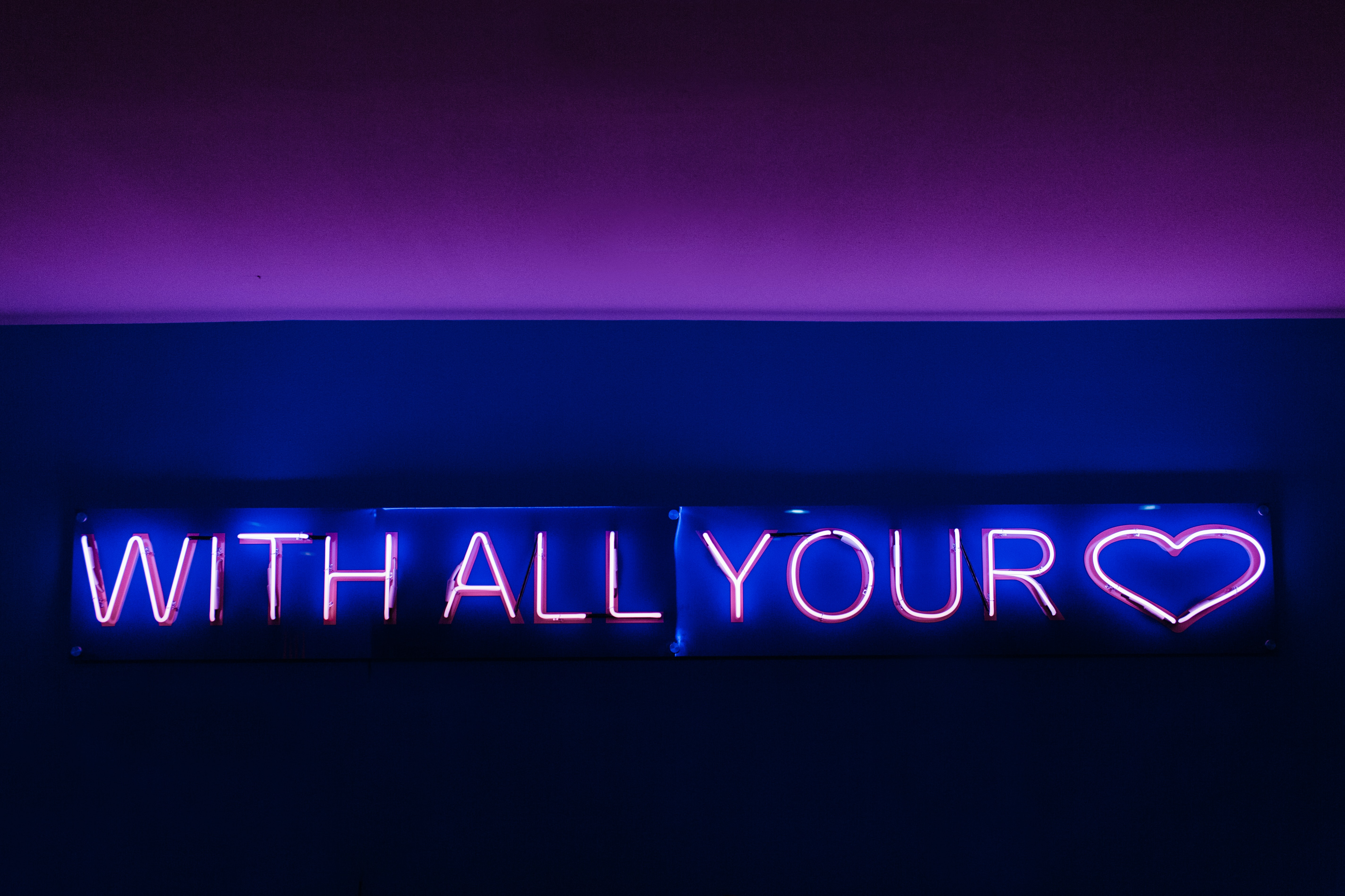 With All Your heart neon signage
