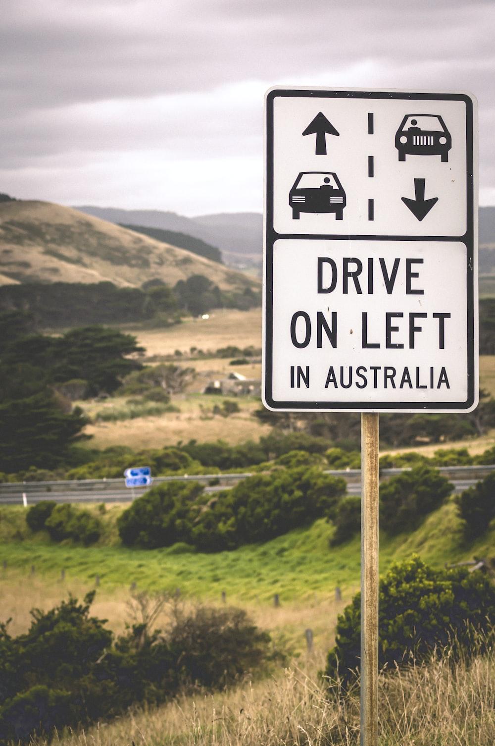 Drive On left street signage