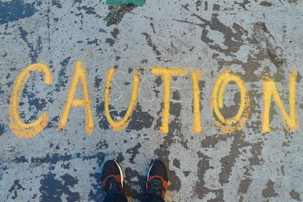 Caution text overlay