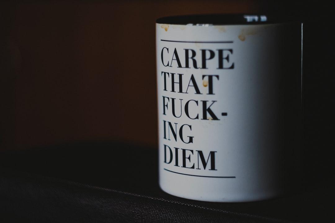 Carpe that f@$! diem