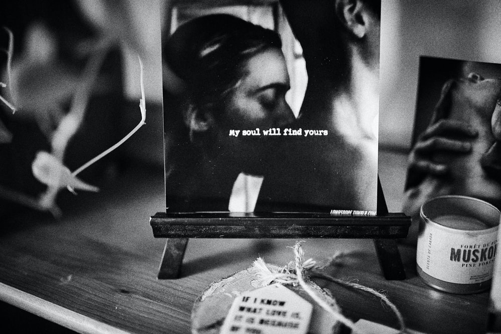 My soul will find yours quote grayscale photo