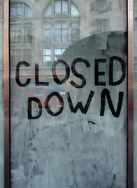 """""""Closed down"""""""