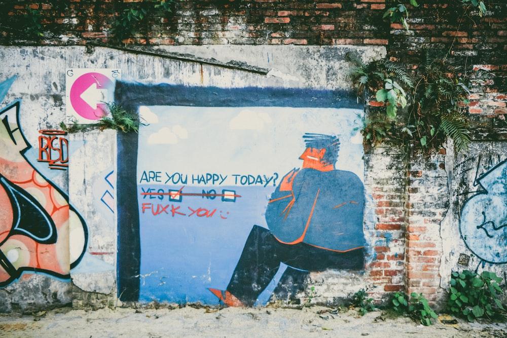 are you happy today graffiti