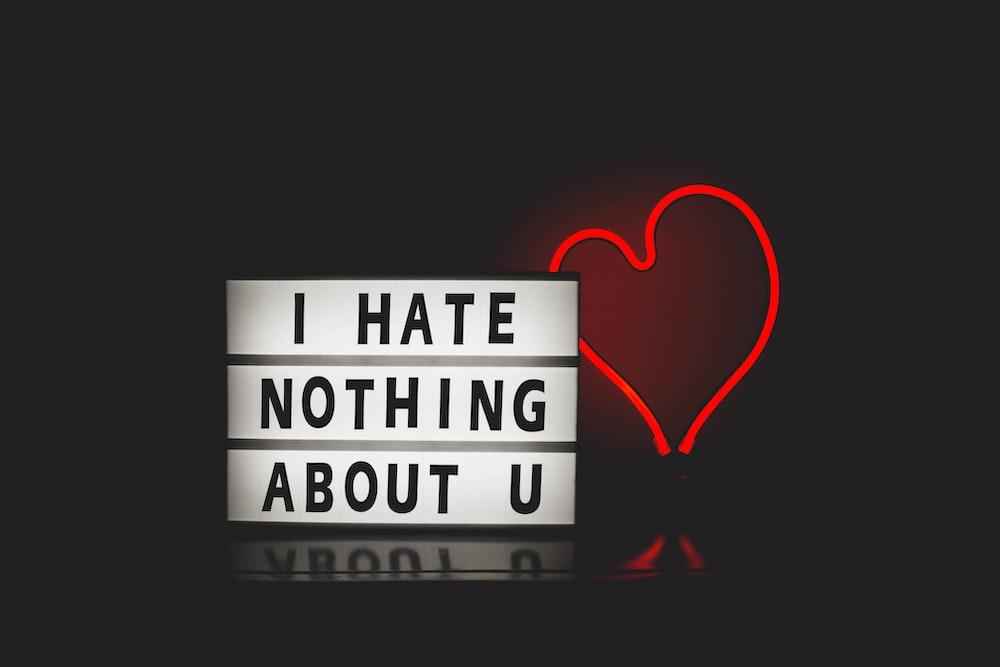 я ничего не ненавижу в твоем сердце