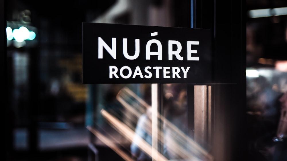 Nuare Roastery signage