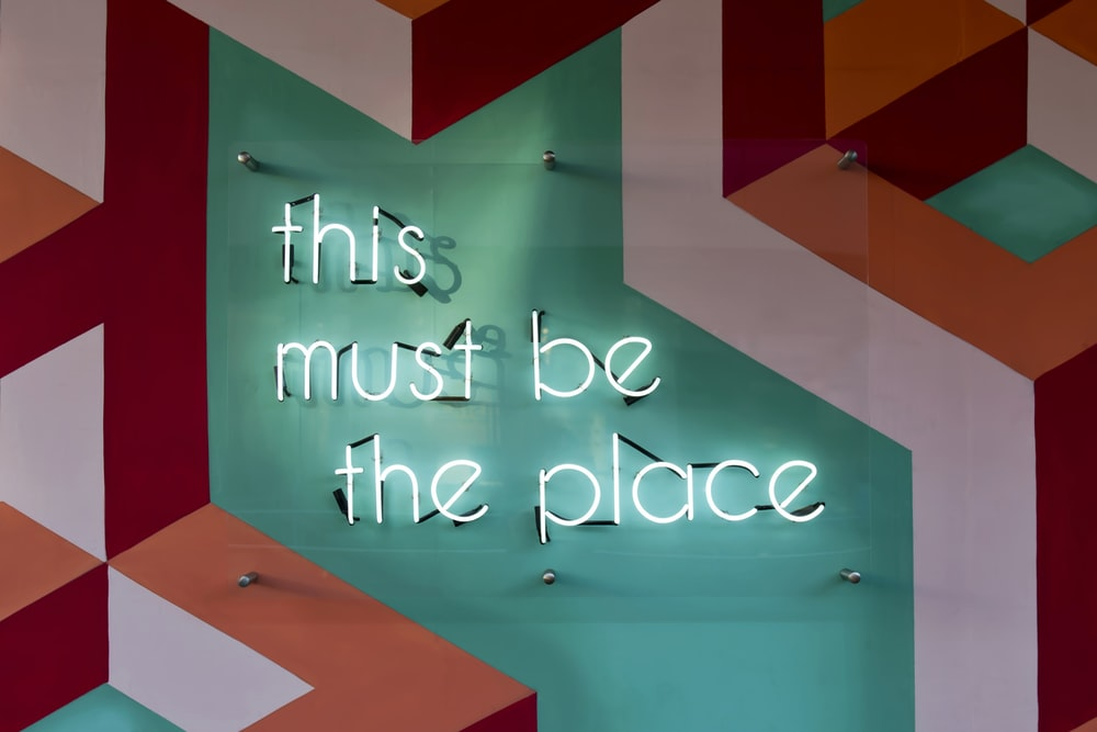 This Must Be The Place signage