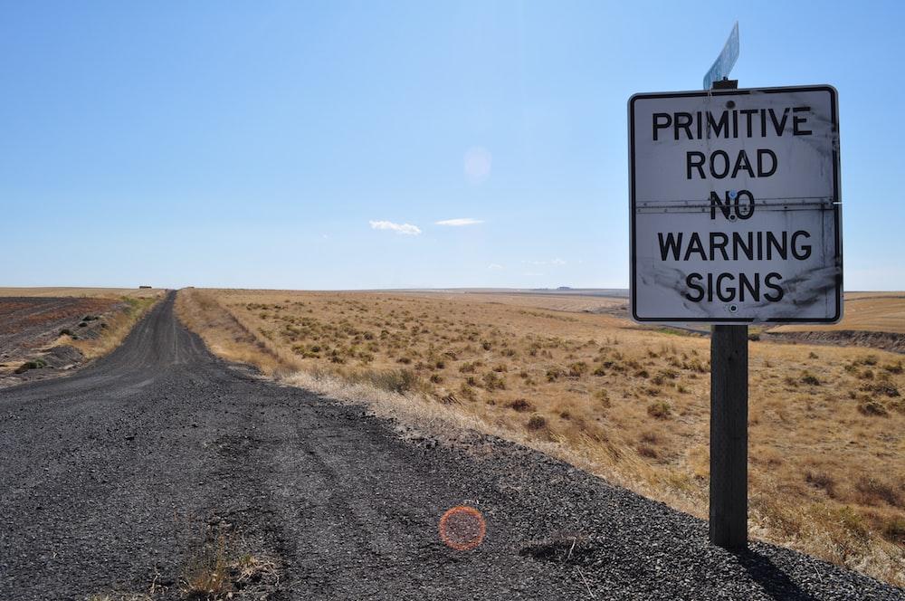 Primitage Road No Warning signs signage