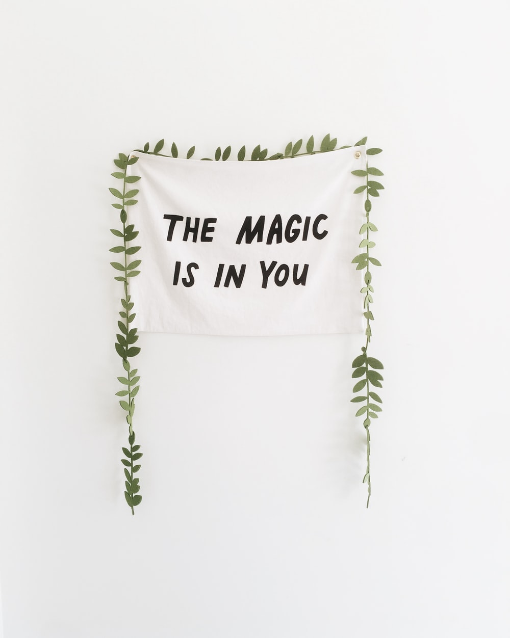 the magic is in you wall decor