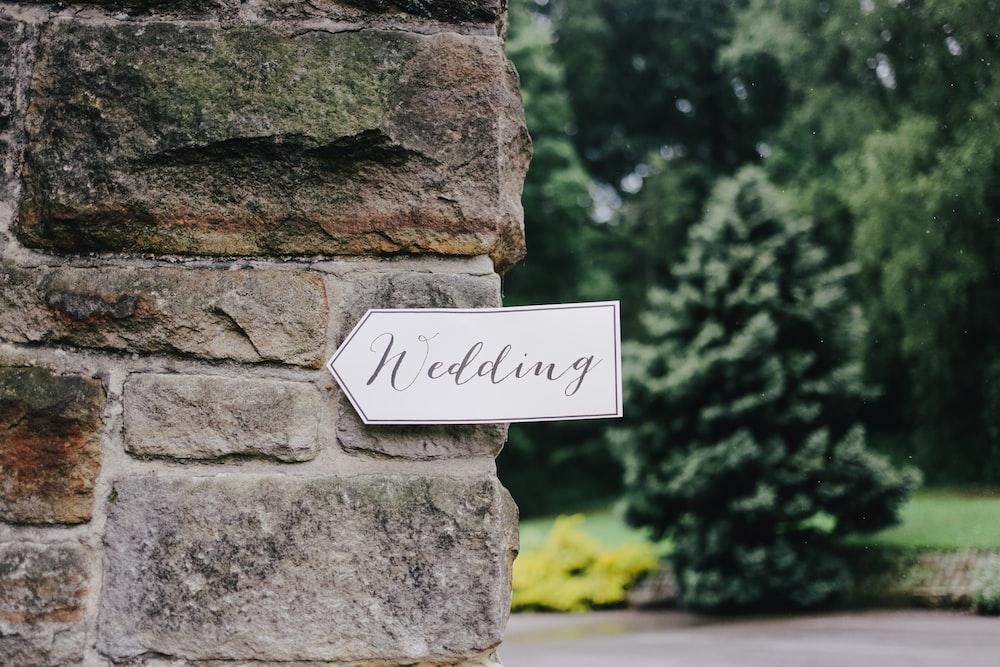 wedding signage on wall