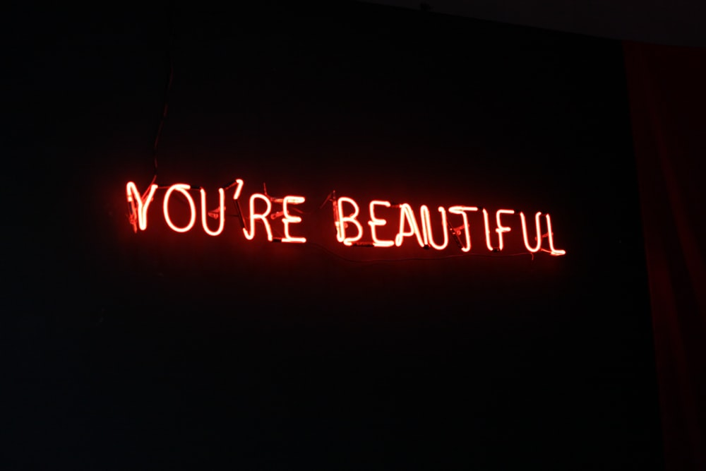 You're Beautiful marquee signage