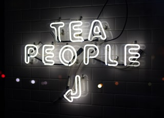 tea people neon signage