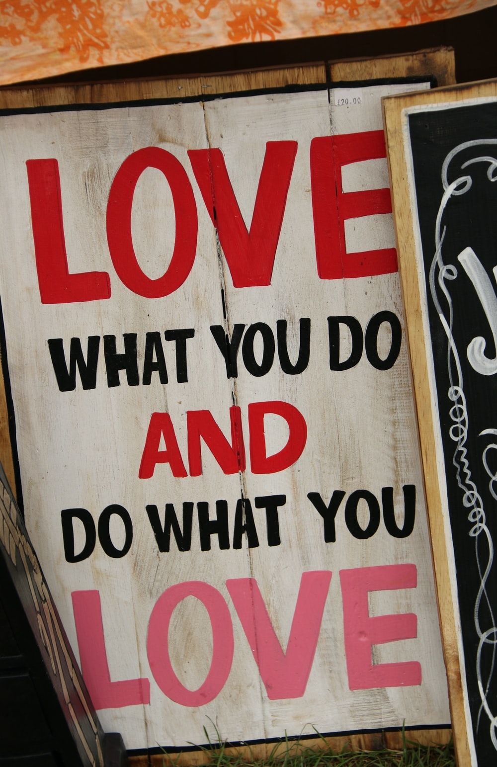 Love What You Do and Do What You Love poster