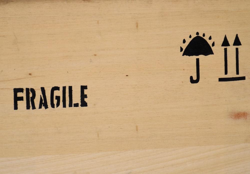 fragile sign board