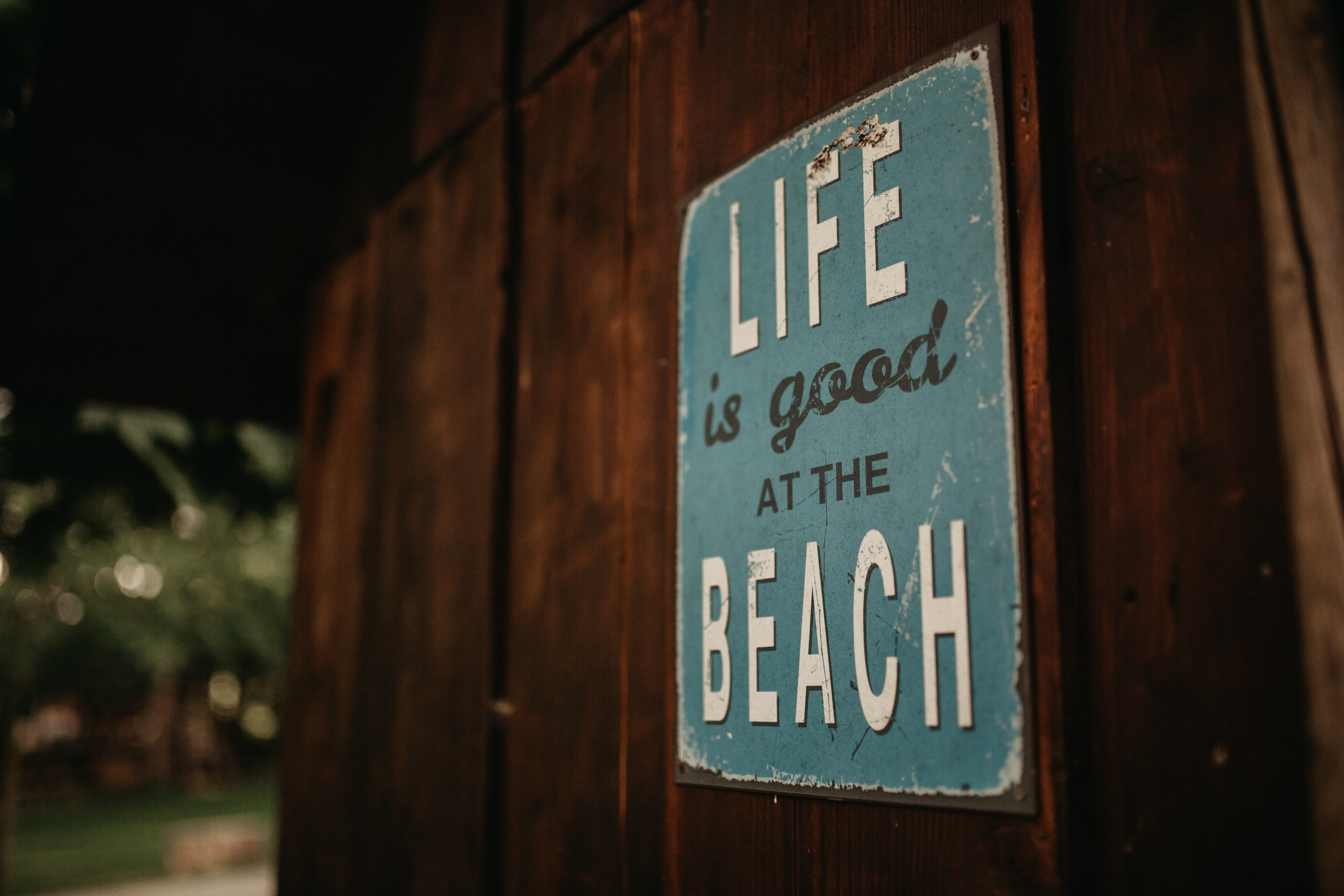 Life is good at the beach signage