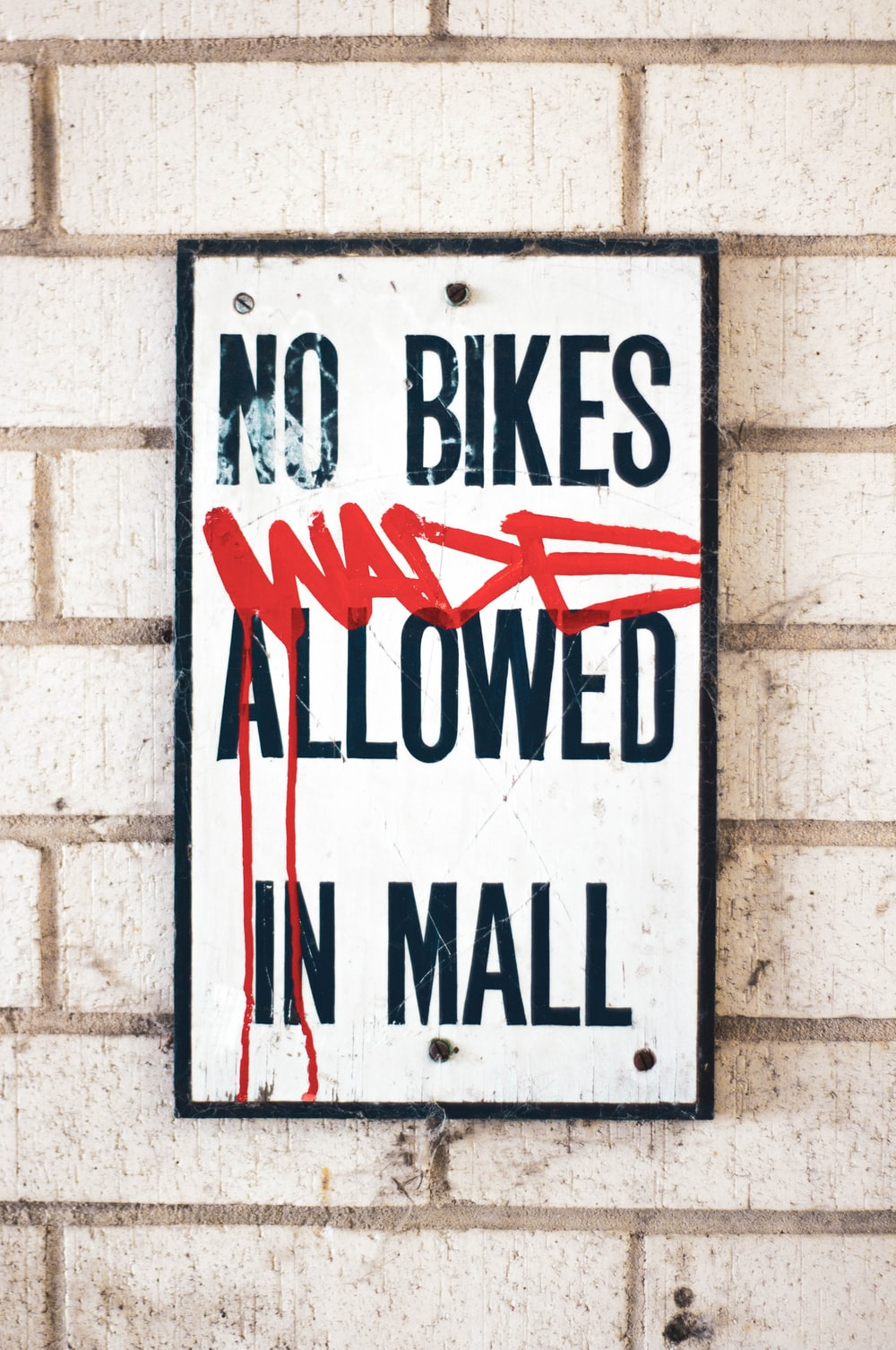 No Bikes Wade Allowed in Mall signage