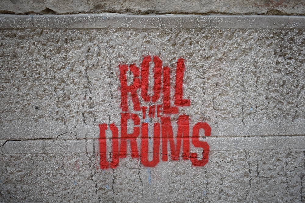 Roll the Drums painted on wall