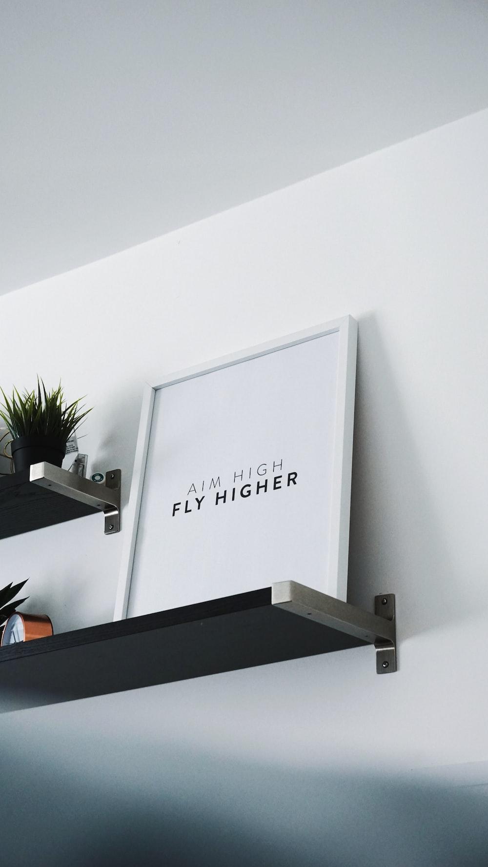 aim high fly higher photo frame