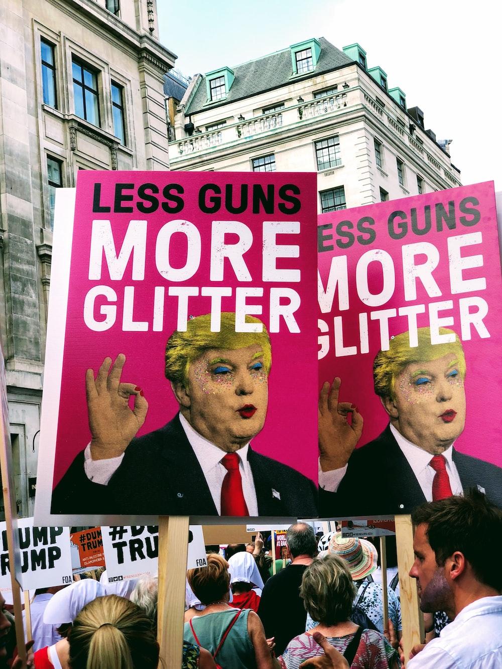 Less Guns More Glitter poster