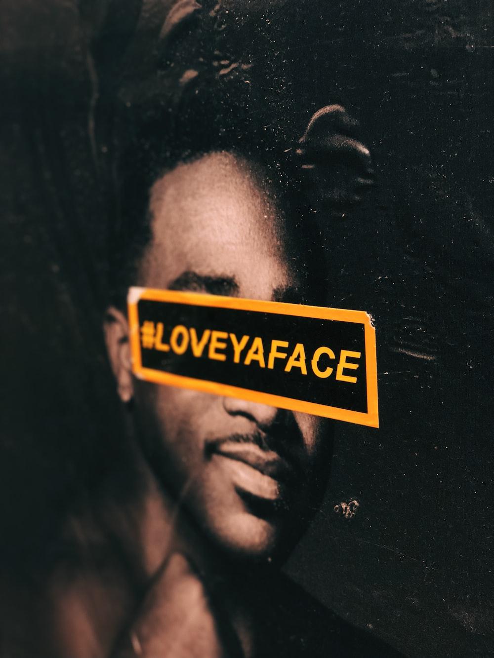 Loveyaface poster
