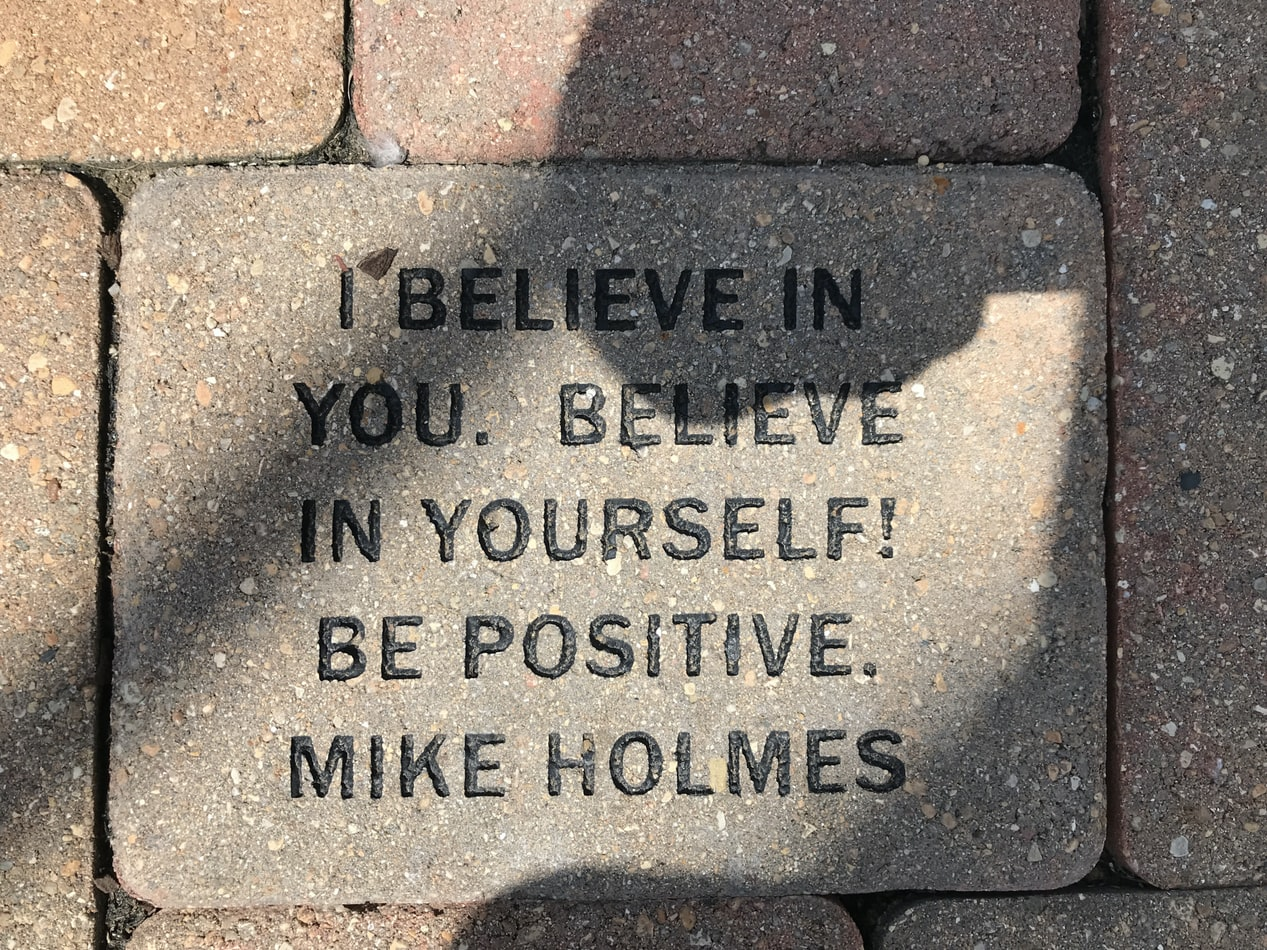 I BELIEVE IN YOU. BELIEVE IN YOURSELF! BE POSITIVE