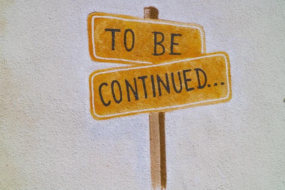 to be continued sigange