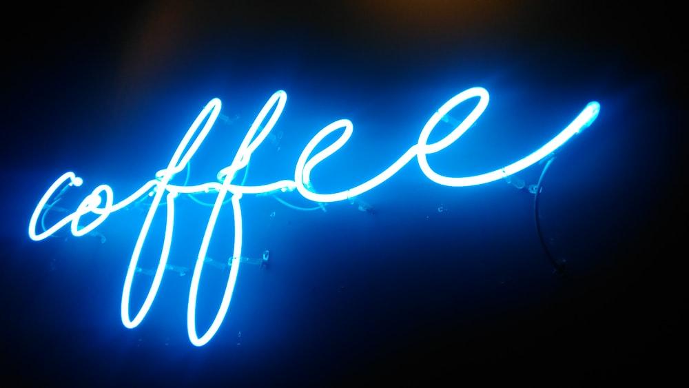 lighted blue coffee neon light signage