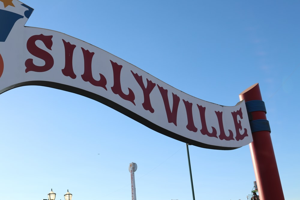 Sillyville signage during daytime