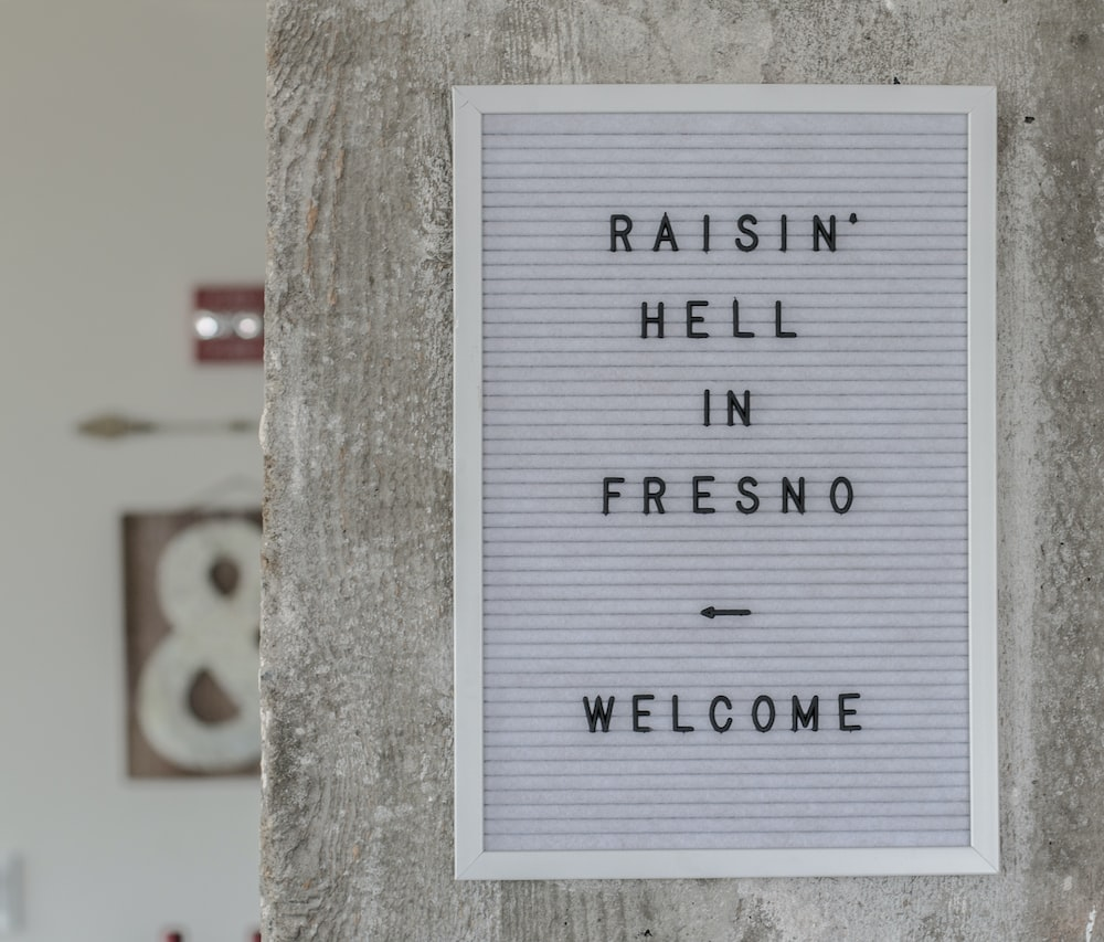 Raisin Hell in Fresno Welcome signboard