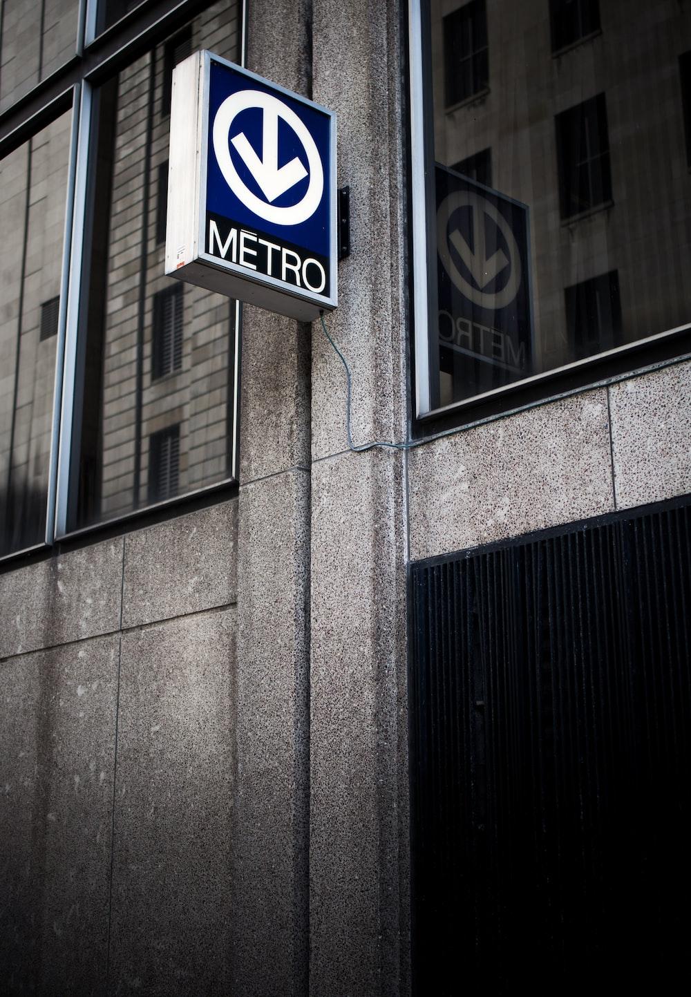 blue and white Metro signage