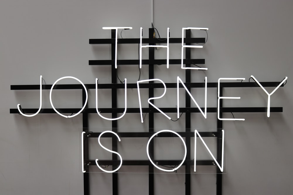 The Journey is On LED signage