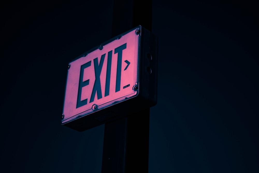 turned on exit signage