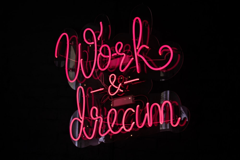 Works and Dream LED signage