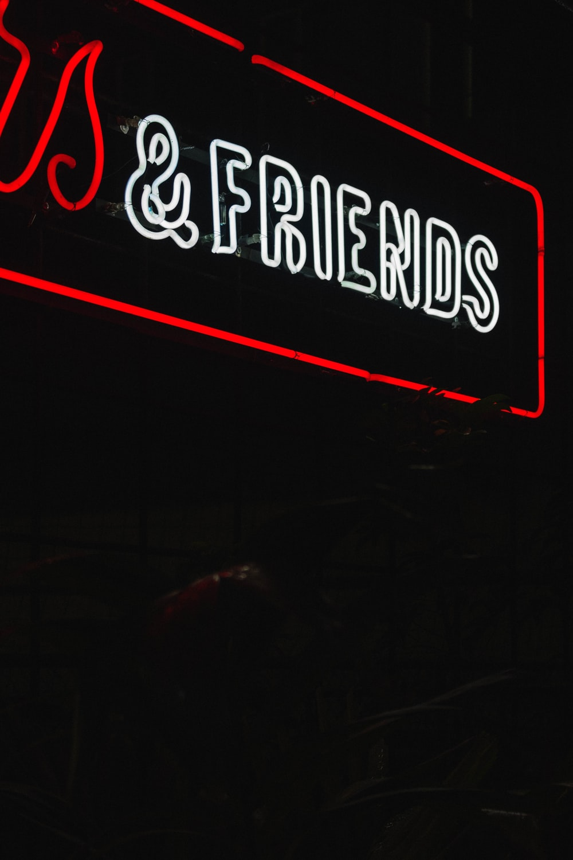 & FRIENDS neon sign