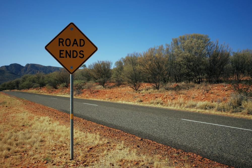 Road Ends road signage
