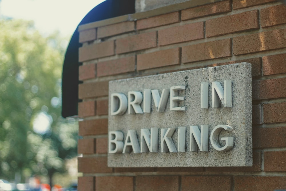 Drive in bankking signage