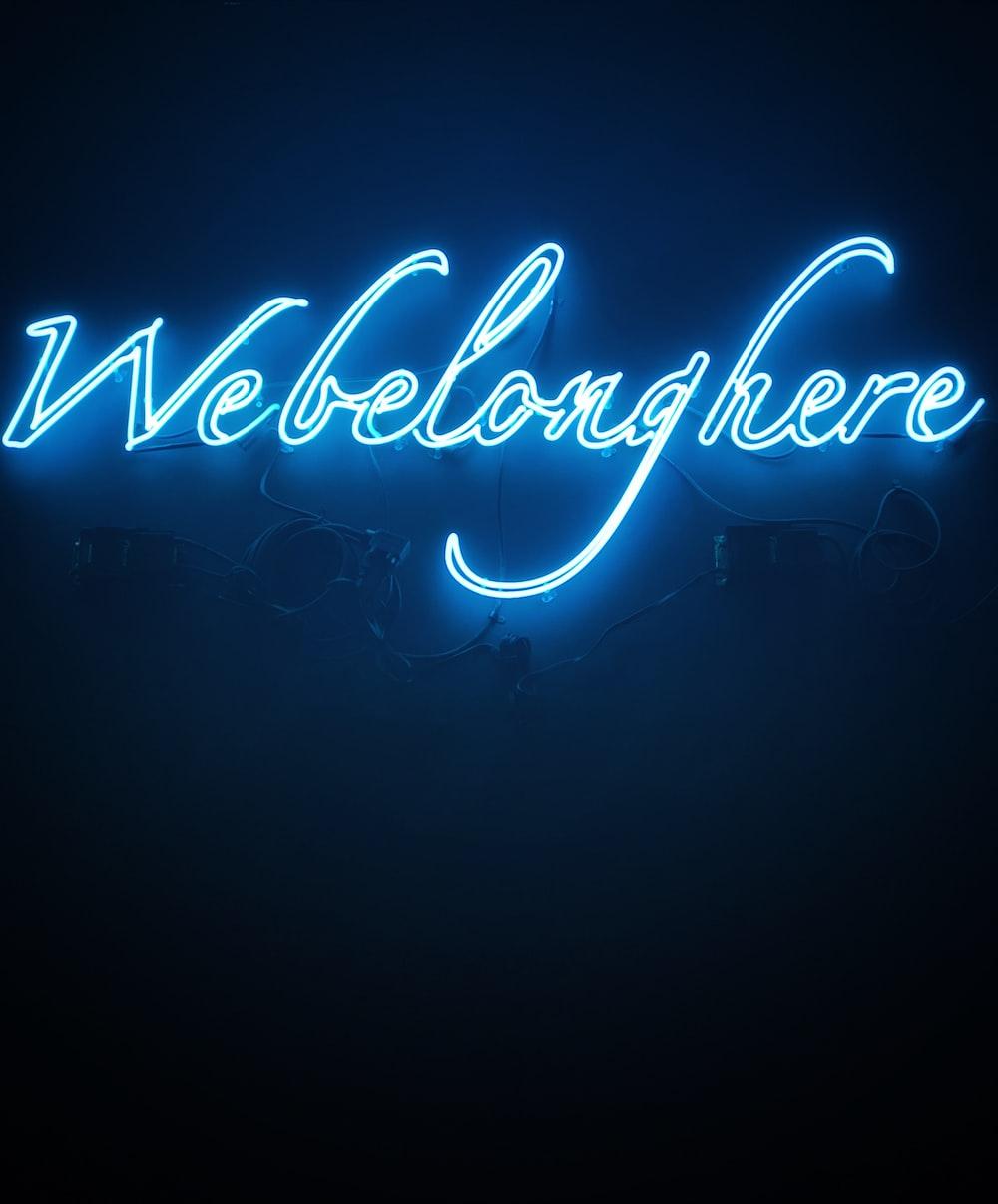 Webelonghere LED signage