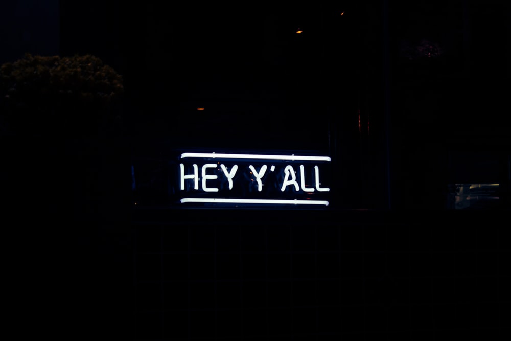 white Hey Y' All neon light signage